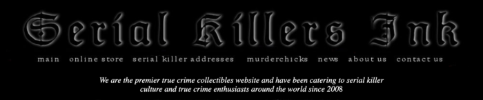 "mage depicts the landing page header of the ""Serial Killers Ink"" site, with backlit black text on a black background. Under the main masthead, the text provides a list of options: ""main / online store / serial killer addresses / murderchicks / news / about us / contact us."" A subheader notes that the site has been operating since 2008."